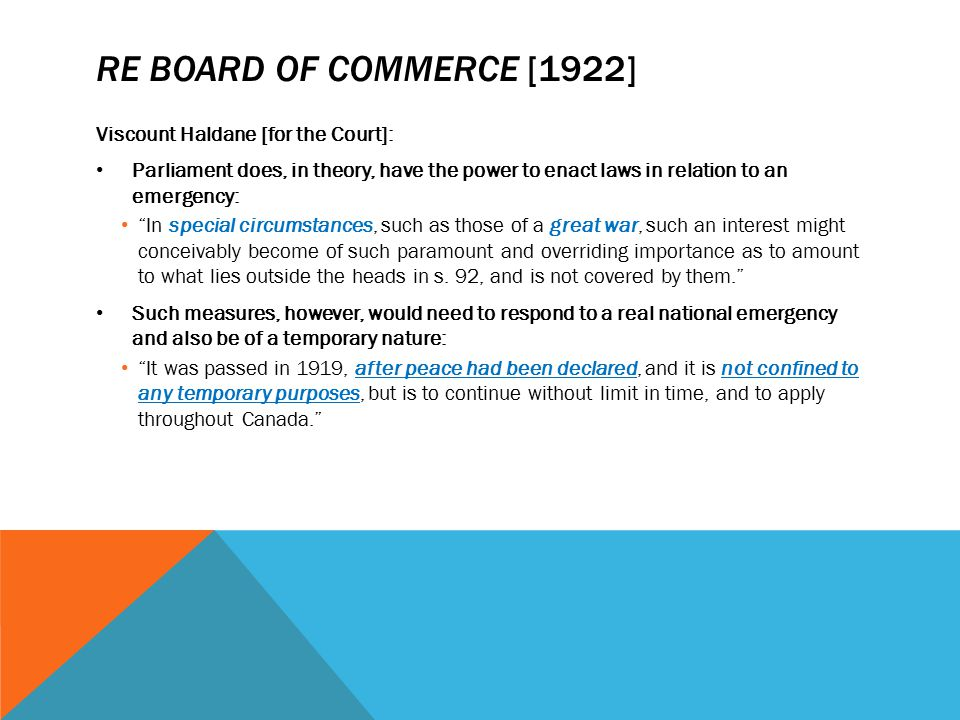 Re Board of Commerce [1922] Viscount Haldane [for the Court]: